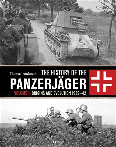 History Of The Panzerjager: Volume 1 - Origins And Evolution 1939-42 Box Front