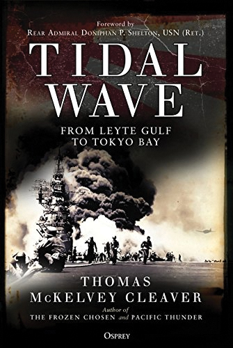 Tidal Wave: From Leyte Gulf To Tokyo Bay Box Front