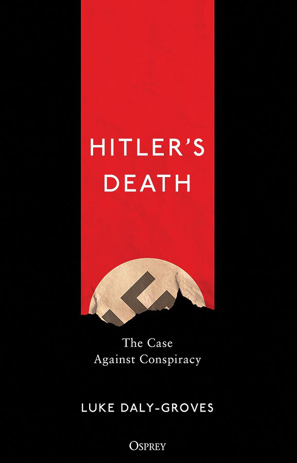 Hitler`s Death: The Case Against Conspiracy Game Box