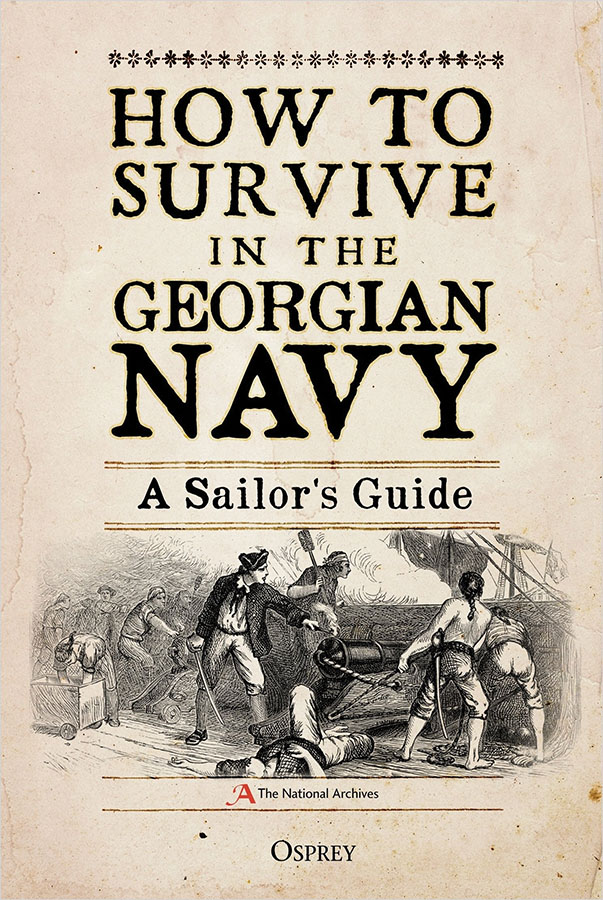 How To Survive In The Georgian Navy: A Sailor`s Guide Game Box