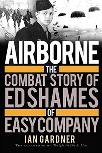 Airborne: The Combat Story Of Ed Shames Of Easy Company (softcover) Box Front