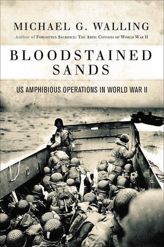 Bloodstained Sands: Us Amphibious Operations In World War Ii Box Front