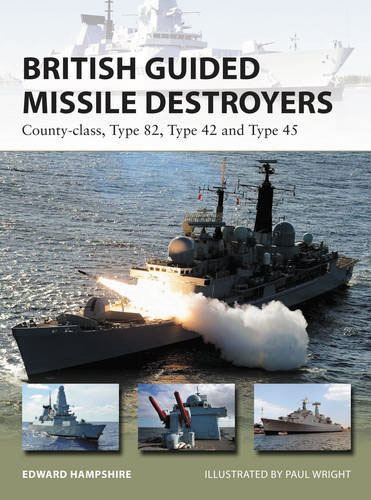 British Guided Missile Destroyers: County-class Type 82 Type 42 And Type 45 Box Front