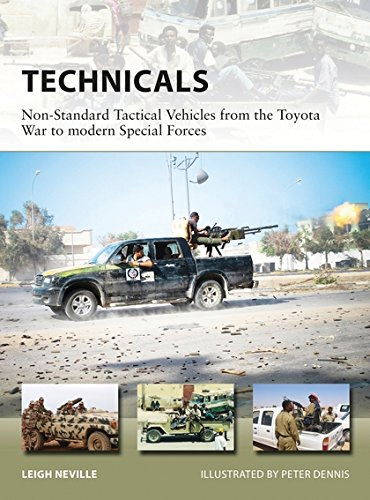 Technicals: Non-standard Tactical Vehicles From The Great Toyota War To Modern Special Forces Box Front
