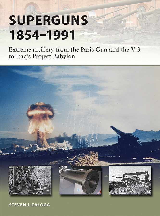 Superguns 1854-1991: Extreme Artillery From The Paris Gun And The V-3 To Iraq`s Project Babylon Game Box