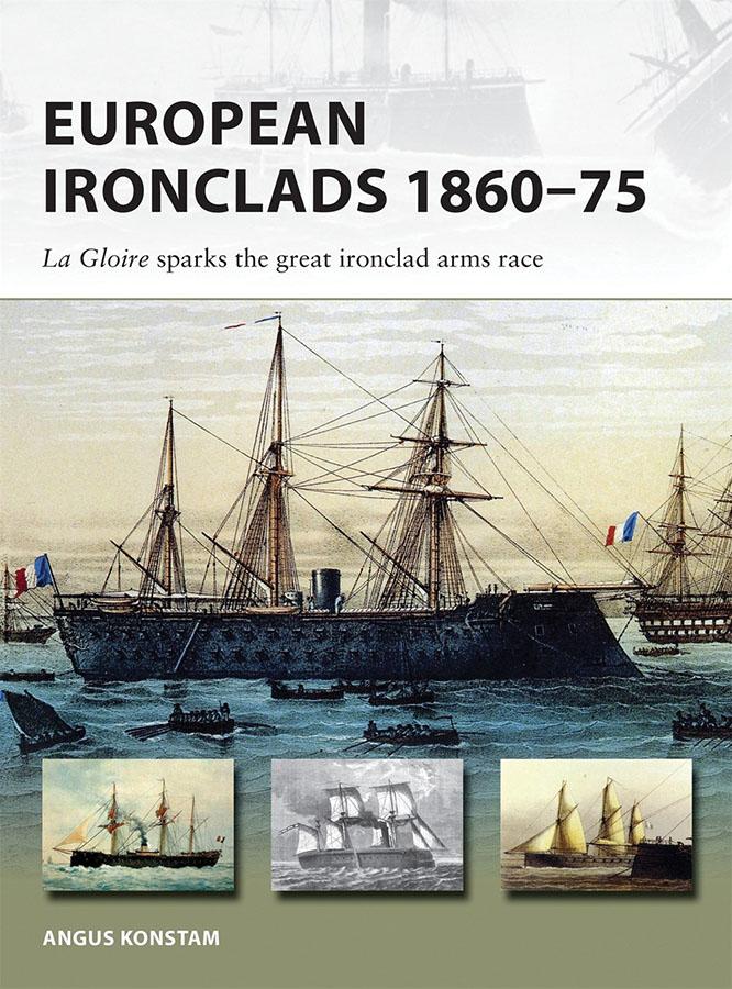 European Ironclads 1860-75: La Gloire Sparks The Great Ironclad Arms Race Game Box