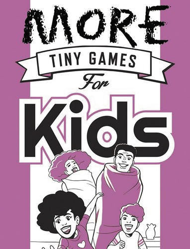 More Tiny Games For Kids: Games To Play While Out In The World Box Front