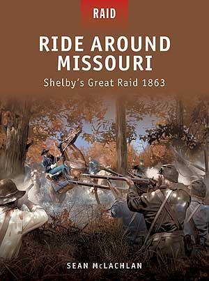 Ride Around Missouri - Shelbys Great Raid 1863 Box Front