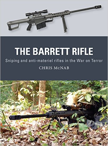 The Barrett Rifle: Sniping And Anti-materiel Rifles In The War On Terror Box Front