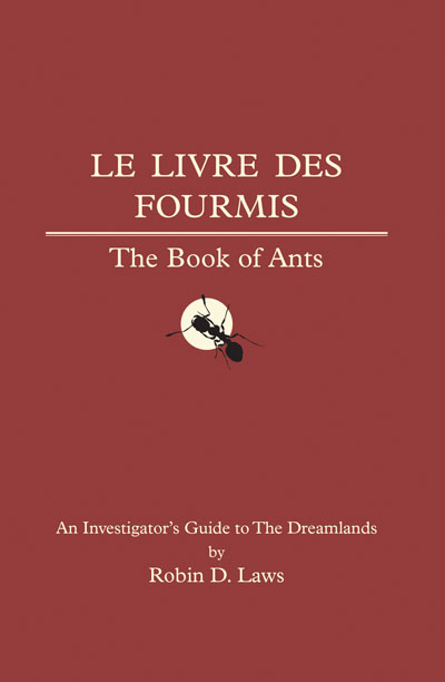 Trail Of Cthulhu Rpg: The Book Of Ants - An Investigator`s Guide To The Dreamlands Box Front