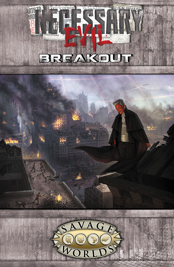 Savage Worlds Rpg: Necessary Evil - Breakout Box Front