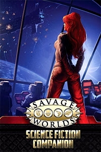 Savage Worlds Rpg: Science Fiction Companion (second Edition) Box Front