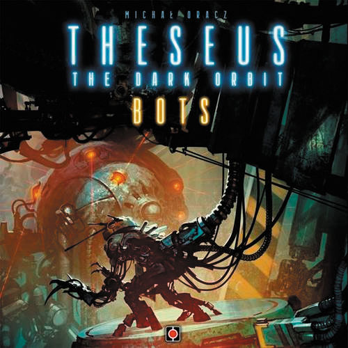 Theseus: The Dark Orbit - Bots Expansion Box Front