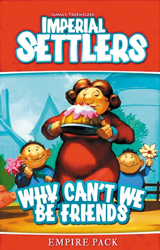Imperial Settlers: Why Can`t We Be Friends Expansion Box Front