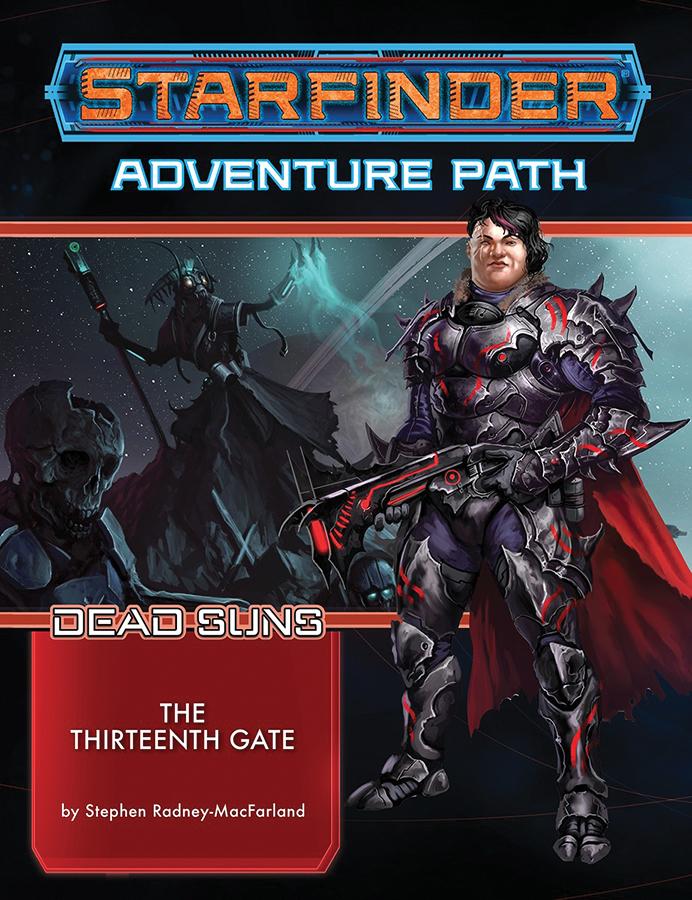 Starfinder Rpg: Adventure Path - Dead Suns Part 5 - The Thirteenth Gate Box Front