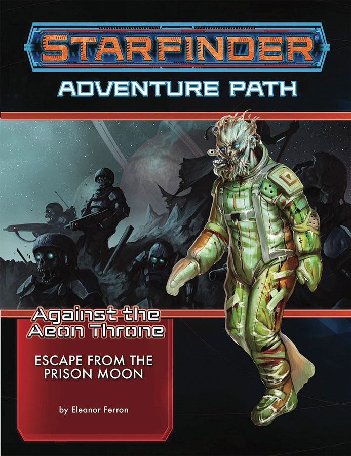 Starfinder Rpg: Adventure Path - Against The Aeon Throne 2 - Escape From The Prison Moon Box Front