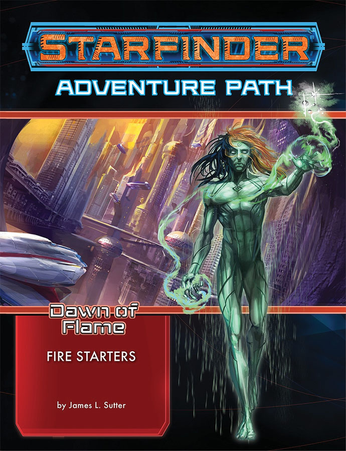 Starfinder Rpg: Adventure Path - Dawn Of Flame 1 - Fire Starters Game Box