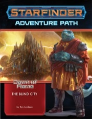 Starfinder Rpg: Adventure Path - Dawn Of Flame 4 - The Blind City Game Box