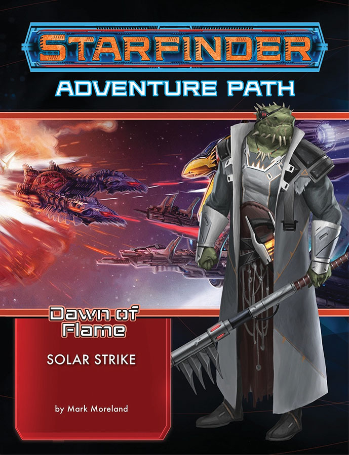 Starfinder Rpg: Adventure Path - Dawn Of Flame 5 - Solar Strike Game Box