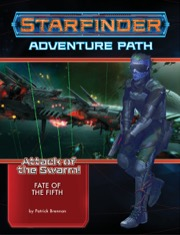 Starfinder Rpg: Adventure Path - Attack Of The Swarm! 1 - Fate Of The Fifth Game Box
