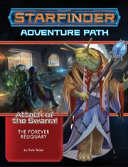 Starfinder Rpg: Adventure Path - Attack Of The Swarm! 4 - The Forever Reliquary Game Box