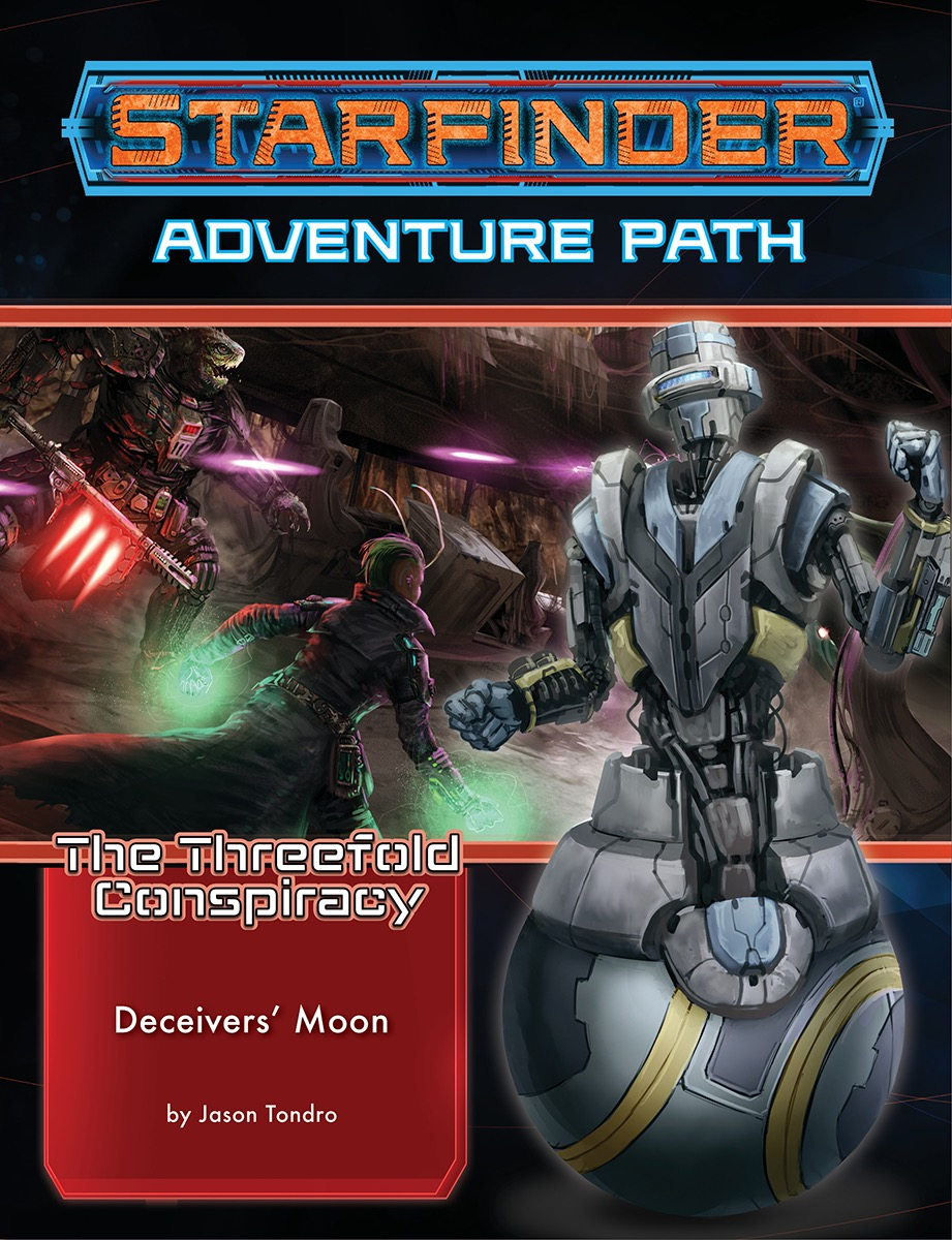 Starfinder Rpg: Adventure Path - The Threefold Conspiracy 3 - Deceivers` Moon