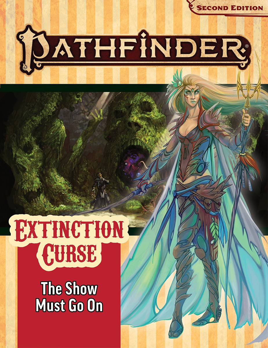 Pathfinder Rpg: Adventure Path - Extinction Curse Part 1 - The Show Must Go On (p2)