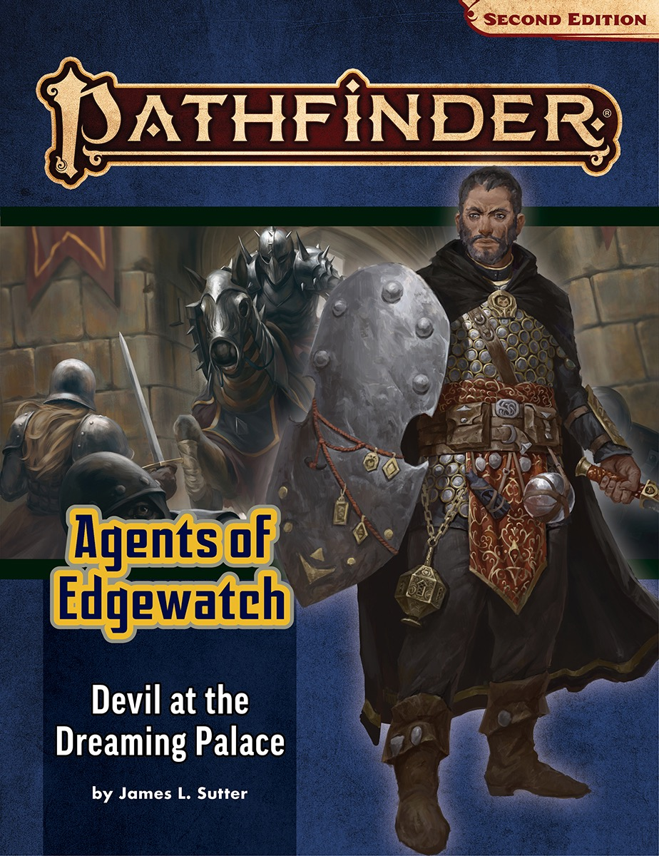 Pathfinder Rpg: Adventure Path - Agents Of Edgewatch Part 1 - Devil At The Dreaming Palace (p2)