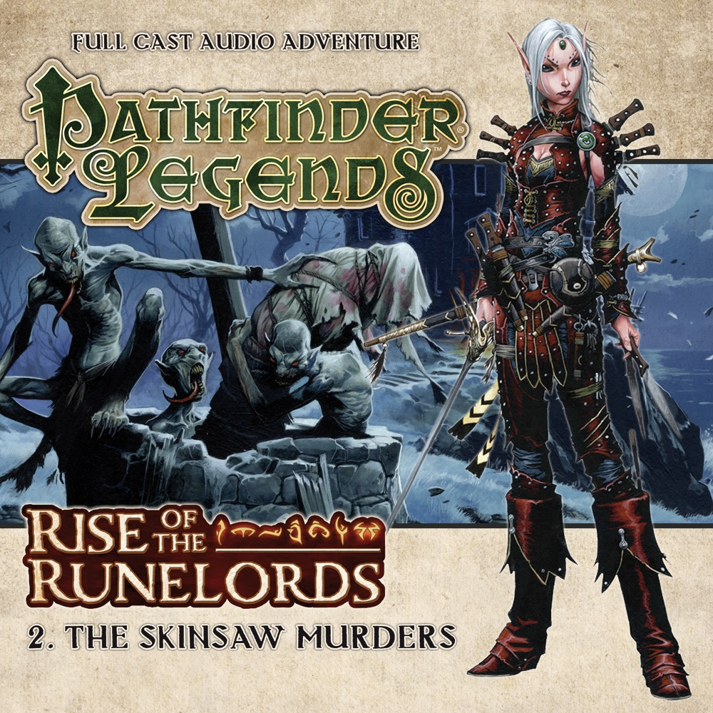 Pathfinder Legends: Rise Of The Runelords Part 2 - The Skinsaw Murders (audio Cd) Box Front