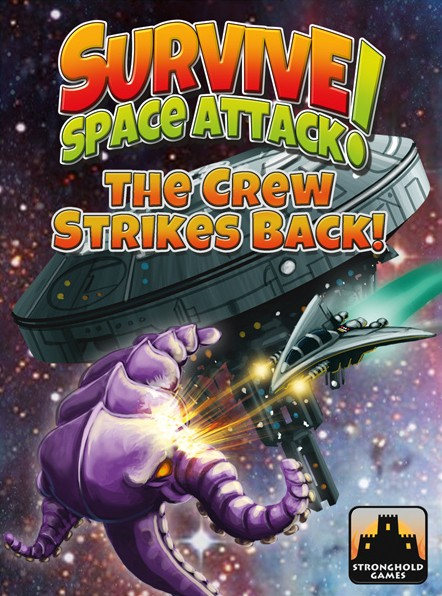 Survive: Space Attack! - The Crew Strikes Back! Expansion Box Front