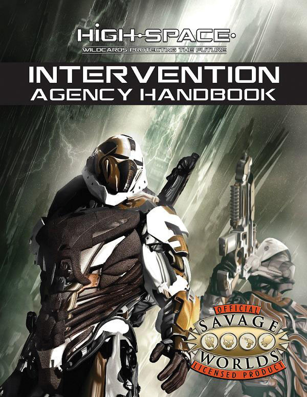 Savage Worlds: High Space: Intervention Agency Handbook Game Box