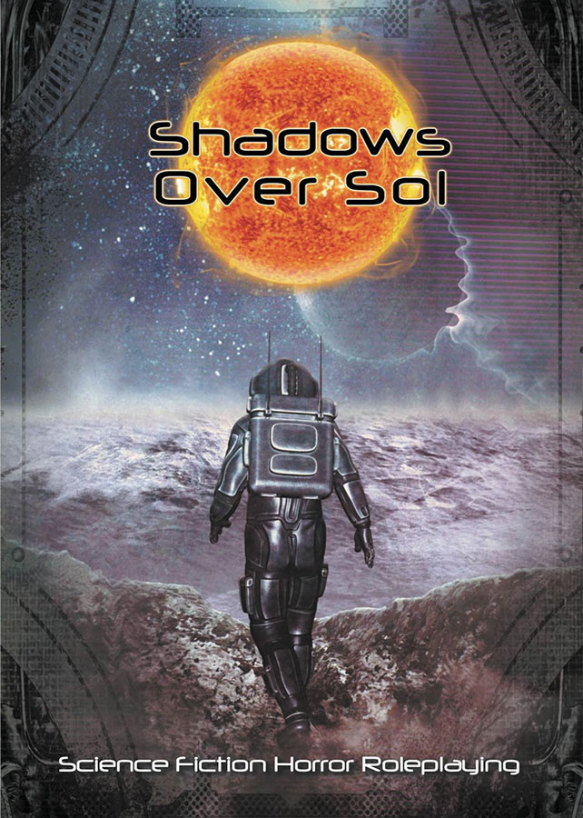 Shadows Over Sol: Science Fiction Horror Roleplaying Box Front