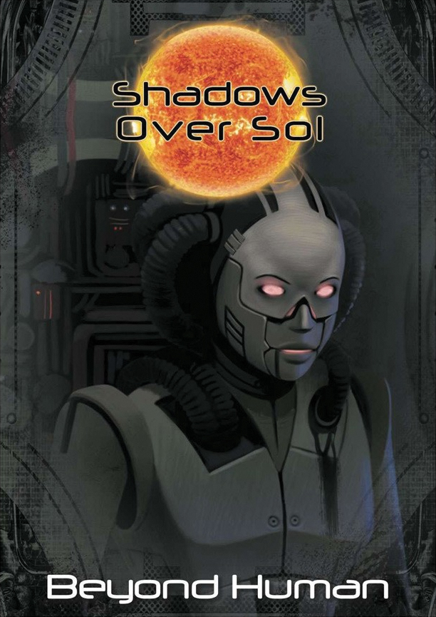 Shadows Over Sol: Beyond Human Box Front