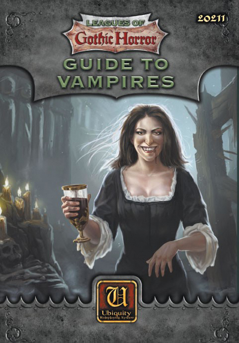 Ubiquity Rpg: Leagues Of Gothic Horror - Guide To Vampires Box Front