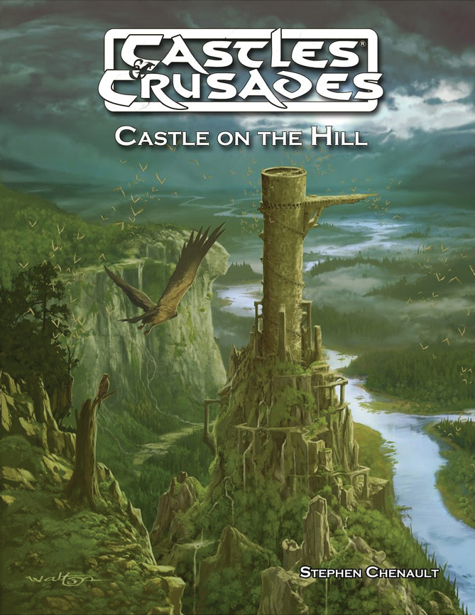 Castles And Crusades Rpg: C7 Castle On The Hill Box Front