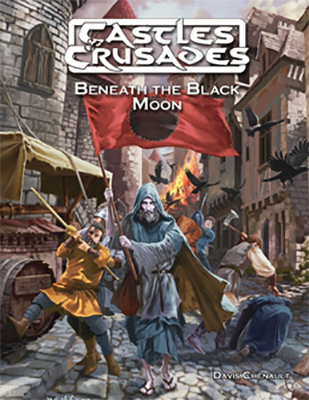 Castles & Crusades: Beneath The Black Moon Adventure Module Box Front