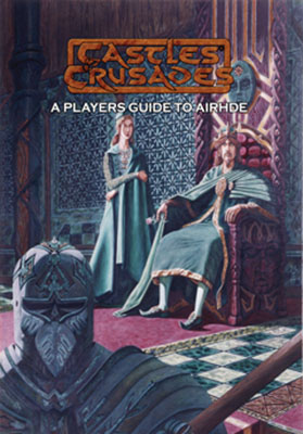 Castles And Crusades Rpg: Player`s Guide To Aihrde Hardcover Box Front