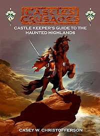 Castles And Crusades Rpg: Castle Keepers Guide To The Haunted Highlands Hardcover Box Front