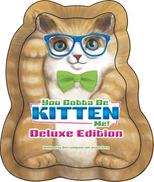 You Gotta Be Kitten Me! Deluxe Box Front