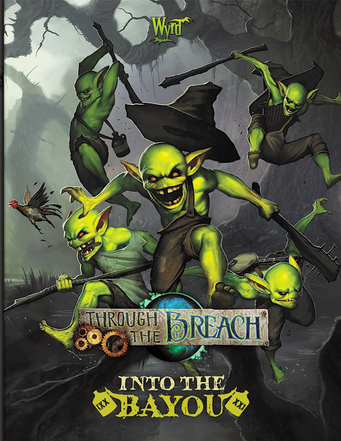 Through The Breach Rpg: Penny Dreadful - Into The Bayou Box Front