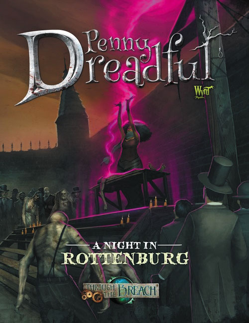 Through The Breach Rpg: Penny Dreadful - A Night In Rottenburg Box Front