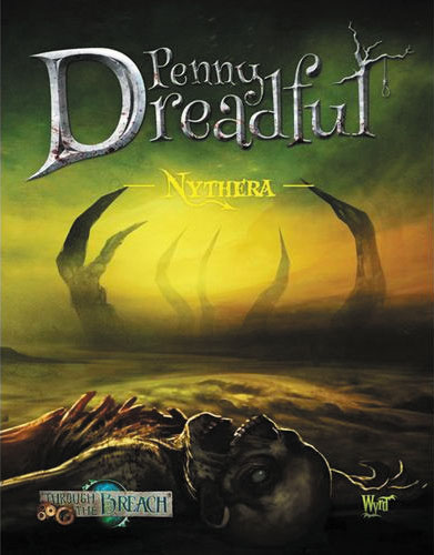 Through The Breach Rpg: Penny Dreadful - Nythera Box Front