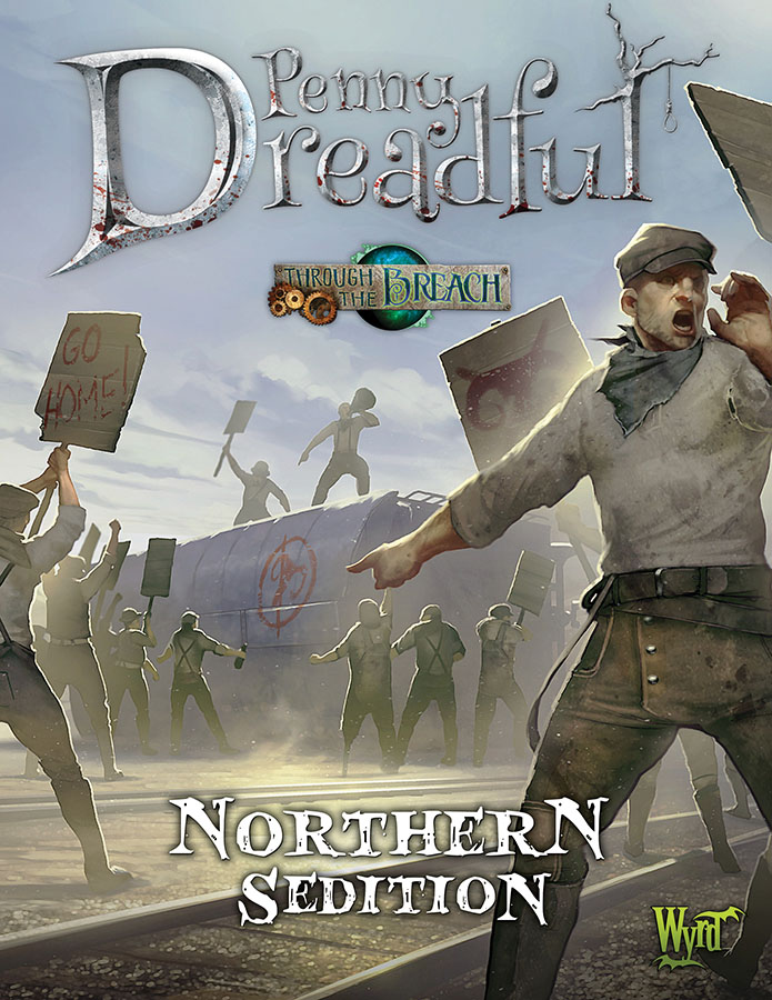 Through The Breach Rpg: Penny Dreadful - Northern Sedition Game Box